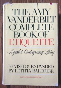 The Amy Vanderbilt Complete Book of Etiquette, 1978 edition.