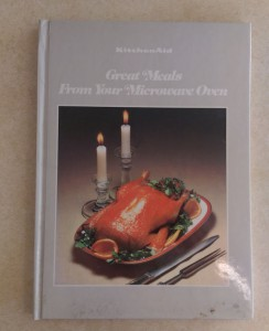 "Small cookbook with the title ""Great Meals From Your Microwave Oven."""