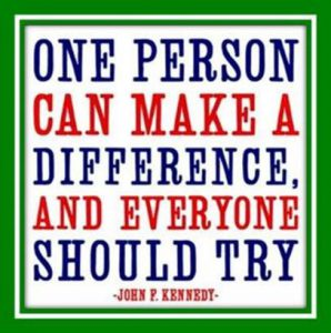 "Word-art that says ""One person can make a difference, and everyone can try."" - John F. Kennedy"