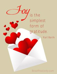 "Word-art that says ""Joy is the simplest form of gratitude."" -Karl Barth"