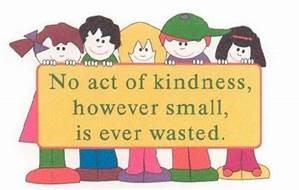 "Word-art that says ""No act of kindness, however small, is ever wasted."""
