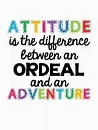 "Word-art that says ""Attitude is the difference between an ordeal and an adventure."""