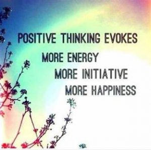 "Word-art that says ""Positive thinking evokes more energy, more initiative, more happiness."""
