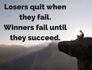 "Word-art that says ""Losers quit when they fail. Winners fail until they succeed."""