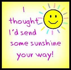 "Word-art that says ""I thought I'd send some sunshine your way."""