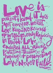"Word-art with the ""Love is patient..."" verses from 1 Corinthians 13:4-8"