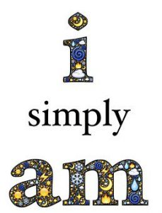 "Word-art that says ""I simply am."""