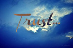"Word-art that says ""Trust..."""
