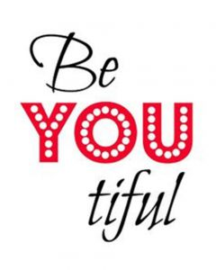 """Word-art that says """"Be YOU tiful."""""""